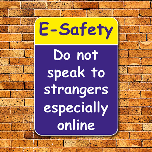 E Safety Sign Signs2schools
