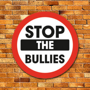 Stop The Bullies Sign
