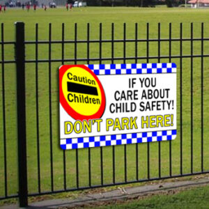 DON'T PARK HERE SCHOOL Sign