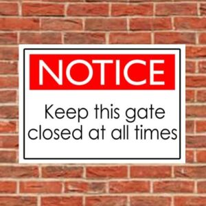 school safety sign close gate