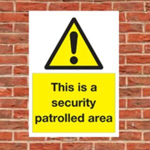 Security Patrolled area sign