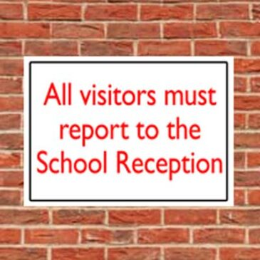 visitors must report to school reception