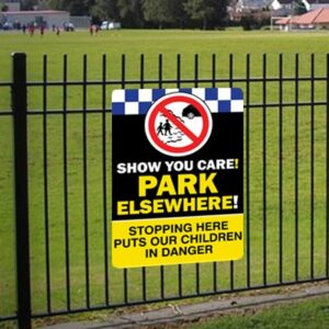 Show You Care - Park Elsewhere Sign