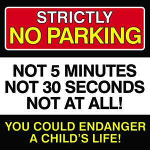 Strictly NO PARKING Sign alternate image