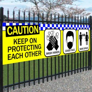 Caution Protect Each Other Banner