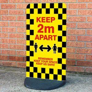 Keep 2m Apart - Keep Us Safe Sign Board