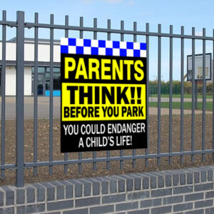 Parents Think Before You Park Sign alternate image