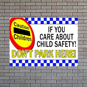 If You Care About Child Safety Sign