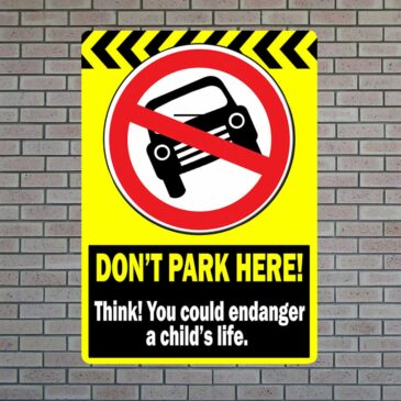 Don't Park Here Sign