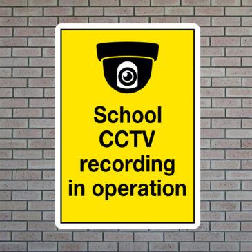 School CCTV Recording in Operation Sign
