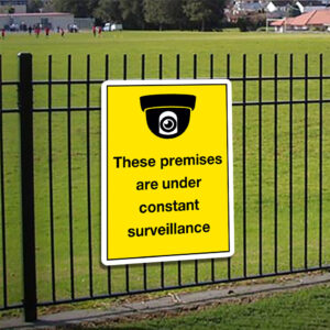These Premises Are Under Constant Surveillance Sign alternate image