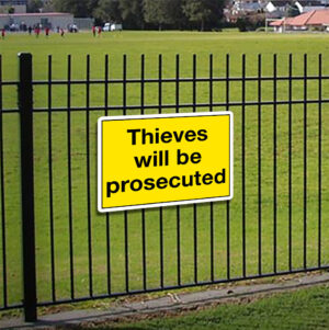 Thieves Will Be Prosecuted Sign alternate image