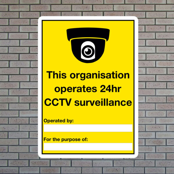 This Organisation Operates 24hr CCTV Sign