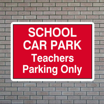 School Car Park Teachers Parking Only