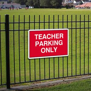 Teacher Parking Only Sign alternate image