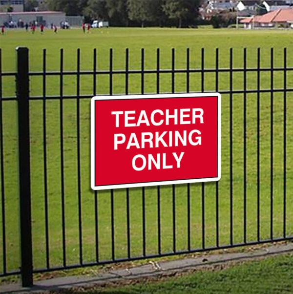 Teacher Parking Only Sign