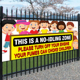 This Is A No Idling Zone PVC Banner