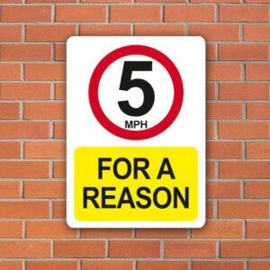 5-mph-for-a-reason-car-park-sign-2440-p