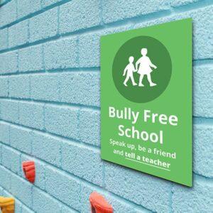 Bully FREE School Sign