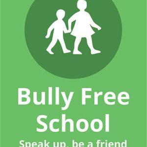 Bully FREE School Sign alternate image