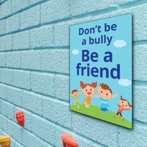 Bully Sign Be a Friend