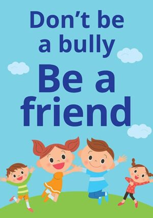 Bully Sign Be a Friend alternate image