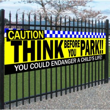 Caution Think Before You Park Banner