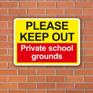 Keep Out Private School Grounds