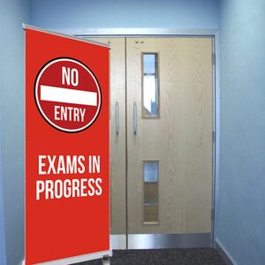 NO ENTRY Exams in progress pull up banner