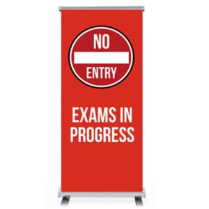 NO ENTRY Exams in progress pull up banner alternate image