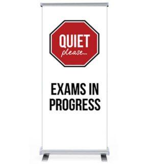 Quiet Please Exams in progress pull up banner alternate image