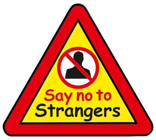 Say NO to Strangers Triangle Warning Sign - Signs2Schools