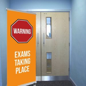 Warning Exams Taking Place Pull Up Banner
