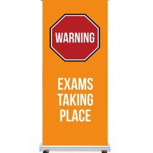 Warning Exams Taking Place Pull Up Banner alternate image